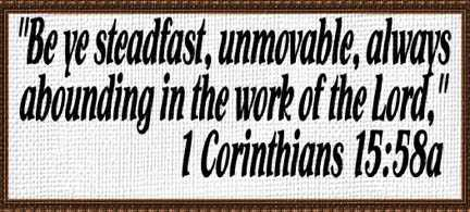 1 Cor 15:58a Abounding in the work of the Lord